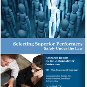 Selecting Superior Performers Safely Under the Law